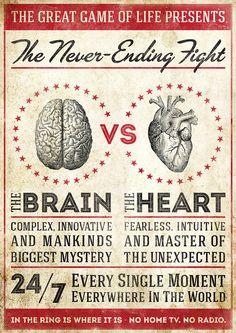 The Brain & The Heart.