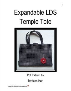 LDS Temple Bag PDF Pattern by TerriAnnHart on Etsy, $8.00     #LDS #LDSTemples #LDSMemes