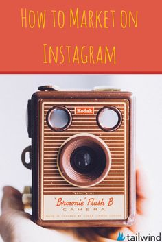 How to Market on Instagram - a helpful guide for those building their strategy, and reminders for old pros
