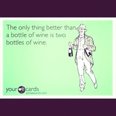 Wine! More wine!