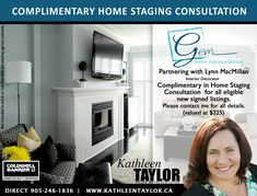 Complementary Home Staging Consult with every signed listing at Kathleen Taylor Real Estate and Gem Home Staging Niagara's Premier Staging company Niagara Region, Home Staging, Real Estate Marketing, Gem, Interior Decorating, Design, Drawing Room Interior, Gemstones, Interiors