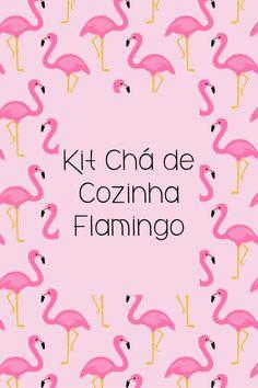 Kit Chá de Cozinha Flamingo para Imprimir | Blog de Casamento DIY da Maria Fernanda