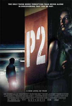 Title: P2  Director: Franck Khalfoun  Writers: Franck Khalfoun, Alexandre Aja, Gregory Levasseur  Cast: Wes Bentley, Rachel Nichols, Simon...