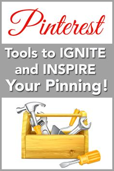 Five Pinterest tools designed to ignite and inspire your pinning efforts, allowing you to increase awareness, engagement and visibility!