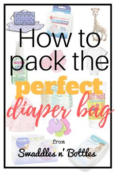 How to Pack the Perfect Diaper Bag