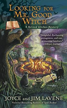 Looking for Mr. Good Witch (Retired Witches Mysteries Series Book 2) by Joyce and Jim Lavene http://www.amazon.com/dp/B00SI0279Q/ref=cm_sw_r_pi_dp_ayqcwb1Z9PKXD