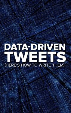 Writing SUPER Engaging Data-Driven Tweets is NOT That Hard (Use these 5 Tricks!)
