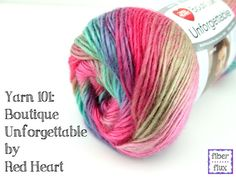 Fiber Flux: Yarn 101: Boutique Unforgettable By Red Heart