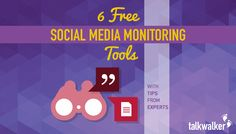 6 Free Social Media Monitoring Tools - With Tips from Experts