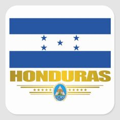 """Shop """"Honduras Pride"""" Square Sticker created by FlagAmericas. All Country Flags, Honduras Flag, Political Events, Easy Peel, National Flag, Custom Stickers, Activities For Kids, Kids Outfits, Pride"""