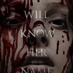 They will know her name
