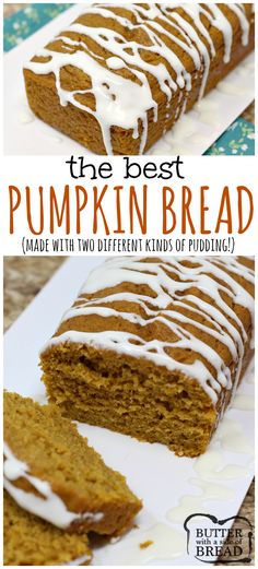 Pumpkin Bread that is soft and delicious because it is made with vanilla and butterscotch pudding mixes and then it is drizzled with a cream cheese glaze! Easy #pumpkin #bread recipe from Butter With A Side of Bread