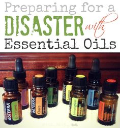 Preparing for a Disaster With Essential Oils - Prepared Housewives