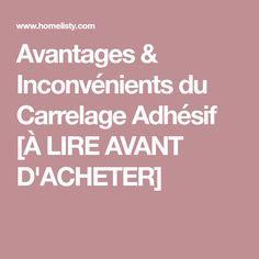 Avantages & Inconvénients du Carrelage Adhésif [À LIRE AVANT D'ACHETER]