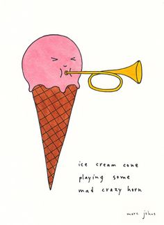 ice cream cone playing some mad crazy horn (by Marc Johns)