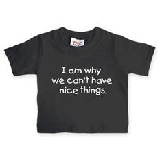 Totally my kid. LOL I say this all the time. I am pretty sure I need this in an adult size :)