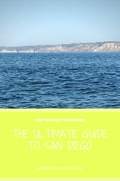 The Ultimate Guide To San Diego, California by Bigworldadventures.net *** All you need to know before your next trip *** States In America, United States, Travel Guides, Travel Tips, Europe Destinations, Great Places, San Diego, Places To Visit, California