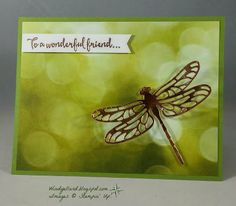 Windy's Wonderful Creations: To A Wonderful Friend..., Stampin' Up!, Detailed Dragonfly thinlits, Dragonfly Dreams, Serene Scenery DSP