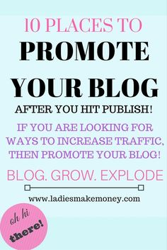Promote your blog to get more traffic on your work. Here are 10 amazing ways you can use to start promoting your blog and traffic. If you want to grow, be consistent on  your blogging schedule.