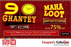 #Homeshop18 90 Hour Maha Loot : Upto 75% Off on hundreds of product. #Shop Now