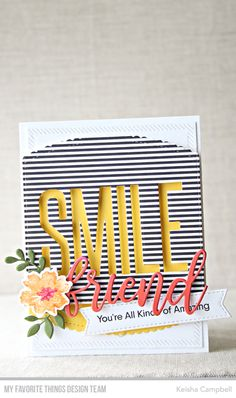 Stamps: Pressed Flowers, Anything-but-Basic Friendship Die-namics: Pressed Flowers, Friend Duo, Fab Foliage, Stitched Scallop Basic Edges, Stitched Fishtail Sentiment Strips, Inside & Out Diagonal Stitched Rectangle STAX, Smile Keisha Campbell #mftstamps