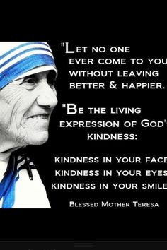 Mother Teresa - Kindness in Your Smile
