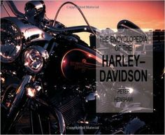 Encyclopedia of the Harley-Davidson (Paperback Chunkies)   https://www.amazon.com/dp/0785820086?m=A1WRMR2UE5PIS8&ref_=v_sp_detail_page