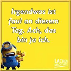 Minion S, Laugh A Lot, Feelings And Emotions, Haha, Funny Quotes, German, Letters, Entertaining, Facebook