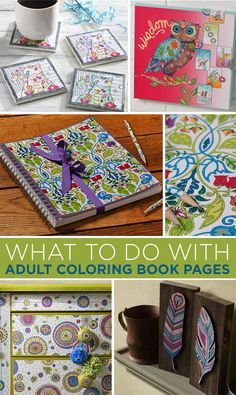 7 Amazing Ways To Craft With Adult Coloring Books