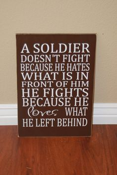 A Soldier doesn't fight sign  with vinyl lettering by invinyl, $16.00