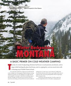 Visit our website to view the latest issue of Signature. Cold Weather Camping, Steaming Cup, Backpacking, Montana, Adventure, How To Plan, Winter, Sports, Photography
