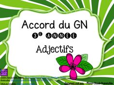 Accord du GN 3e année adjectifs.pdf - Google Disque Grade 3, Third Grade, French Grammar, French Classroom, Cycle 3, Speech Therapy Activities, Teaching French, Special Education, Kids Learning
