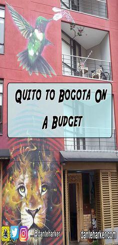 Quito to Bogota on a budget  For more cool travel stuff check out danteharker.com