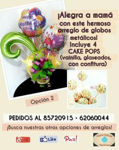¡Para mamá: arreglo de globos metálicos y cake pops! Opción 2.