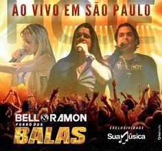 Bell e Ramon - Forró dos Balas / Ao Vivo em São Paulo  http://suamusica.com.br/forrodosbalasemsaopaulo