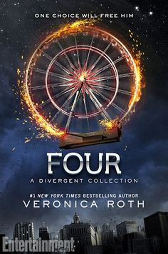 Four: A Divergent Collection by Veronica Roth | Contains: The Transfer, The Initiate, The Son, and the Traitor | Publisher: Katherine Tegen Books | Publication Date: July 8,  2014 | http://veronicarothbooks.blogspot.com | #YA #dystopian #novella