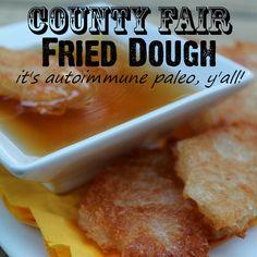 Paleo County Fair Inspired Fried Dough (autoimmune paleo)