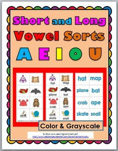 Short and Long Vowel Sorting Activities (A E I O U)