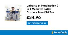 Universe of Imagination 2 in 1 Medieval Battle Castle + Free £10 Toy, £34.96 at Toys R Us
