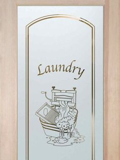 Laundry Room Door - Thru the Wringer by Sans Soucie - Custom frosted glass door features old fashioned wringer to adorn your laundry room! Room Accessories, Laundry Doors, Room Doors, Room Signs, Door Glass Design, Laundry, Glass Design, Laundry Room Doors, Laundry Room