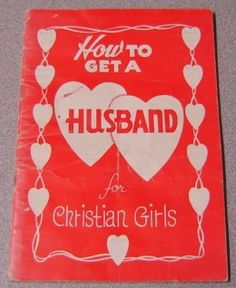 How To Get A Husband For Christian Girls (Young People's Ser.), Orr, William W.