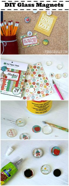 How to make easy Glass Magnets.  Step by Step  tutorial on an how to make an inexpensive and creative Teacher Gift Idea.