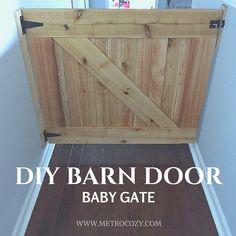 DIY Barn Door Baby Gate :http://metrocozy.com/diy-barn-door-baby-gate/