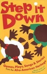 Step It Down: Games, Plays, Songs & Stories from the Afro-American Heritage by Bessie Jones & Bess Lomax Hawes Singing Games, Music Classroom, Classroom Resources, This Little Piggy, Elementary Music, She Song, Baby Games, Kids Songs, Music Education