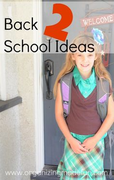 Back to School ideas!!