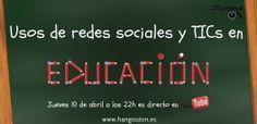 Usos de redes sociales y TICs en educación en HangoutON