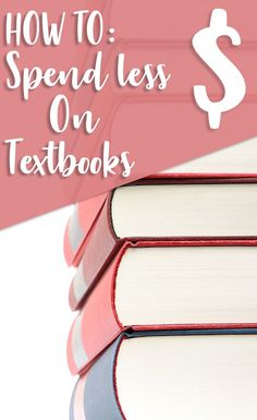 My daughter saved money on text books with these tips! Buy textbooks cheap with these great ideas.