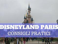Disneyland Paris, come organizzare il viaggio - bambiniconlavaligia