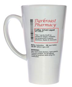 Coffee Prescription Funny Coffee or Tea Mug, Latte Size