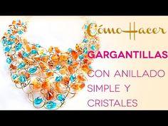 Como Hacer Gargantillas con Anillado Simple y Cristales –Joyería Moderna - YouTube